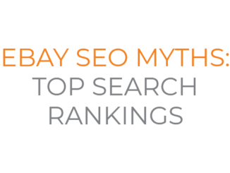 eBay SEO Myths #1: Top Search Rankings