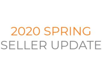 2020 Spring Seller Update