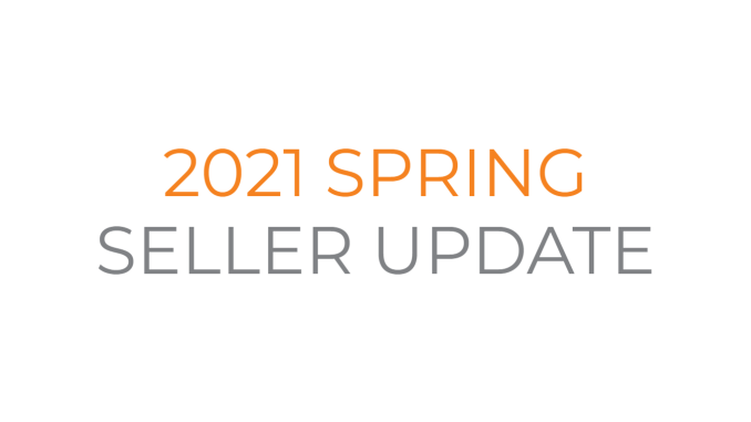 2021 Spring Seller Update