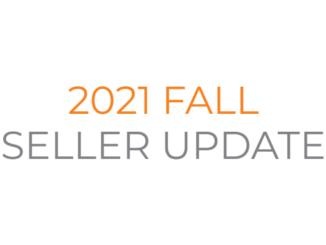 2021 Fall Seller Update